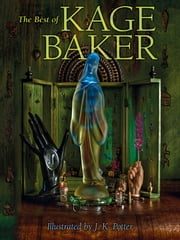 The Best of Kage Baker ebook by Kage Baker