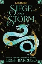 Siege and Storm - Book 2 ebook by The Language of Thorns Leigh Bardugo