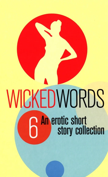Wicked Words 6 eBook by Ebury Publishing
