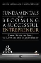 Fundamentals for Becoming a Successful Entrepreneur ebook by Malin Brannback,Alan Carsrud