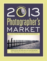 2013 Photographer's Market ebook by