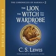 The Lion, the Witch and the Wardrobe audiobook by C. S. Lewis