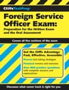 CliffsTestPrep Foreign Service Officer Exam: Preparation for the Written Exam and the Oral Assessment ebook by American BookWorks Corporation