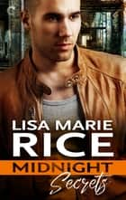 Midnight Secrets ebook by Lisa Marie Rice