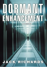 Dormant Enhancement ebook by Jack Richards