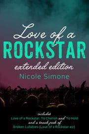 Love of a Rockstar Extended Edition ebook by Nicole Simone