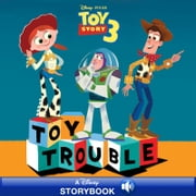 Toy Story 3: Toy Trouble - A Disney Storybook with Audio ebook by Disney Book Group