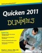 Quicken 2011 For Dummies ebook by Stephen L. Nelson
