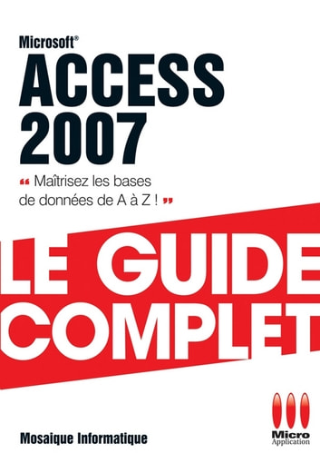 Access 2007 ebook by Mosaïque Informatique