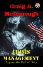 Crisis Management: Beyond the Call of Duty - Crisis Management, #1 ebook by
