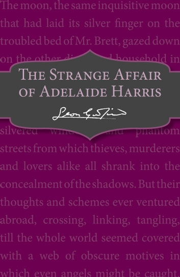 The Strange Affair of Adelaide Harris ebook by Leon Garfield