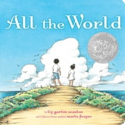 All the World ebook by Liz Garton Scanlon,Marla Frazee