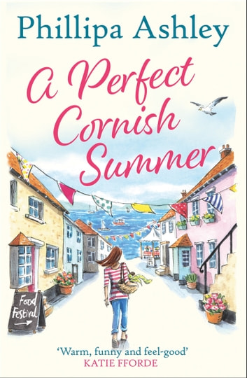 A Perfect Cornish Summer ebook by Phillipa Ashley
