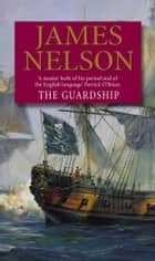 The Guardship ebook by James Nelson