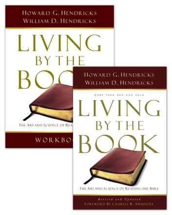 Living By the Book/Living By the Book Workbook Set ebook by William D. Hendricks,Howard G. Hendricks