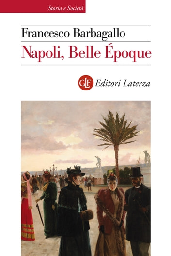 Napoli, Belle Époque ebook by Francesco Barbagallo