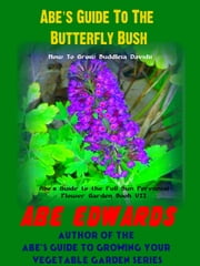Abe's Guide to Buddleia ebook by Abe Edwards