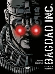 Bagdad Inc. ebook by Thomas Legrain, Stephen Desberg