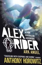 Ark Angel ebook by Anthony Horowitz