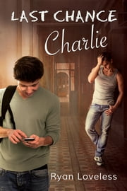 Last Chance Charlie ebook by Ryan Loveless