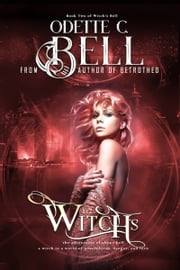 Witch's Bell Book Two ebook by Odette C. Bell