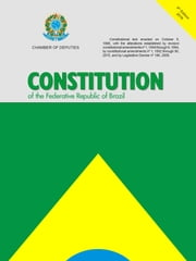 Constitution of the Federative Republic of Brazil - 5th edition ebook by Câmara dos Deputados, Edições Câmara
