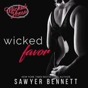 Wicked Favor audiobook by Sawyer Bennett