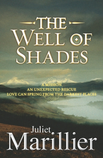 Ebook The Well Of Shades The Bridei Chronicles 3 By Juliet Marillier