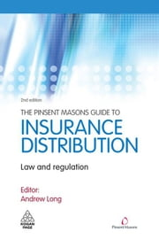 The Pinsent Masons Guide to Insurance Distribution: Law and Regulation ebook by Pinsent Masons