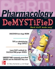 Pharmacology Demystified ebook by Mary Kamienski,Jim Keogh