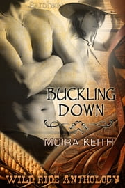 Buckling Down ebook by Moira Keith
