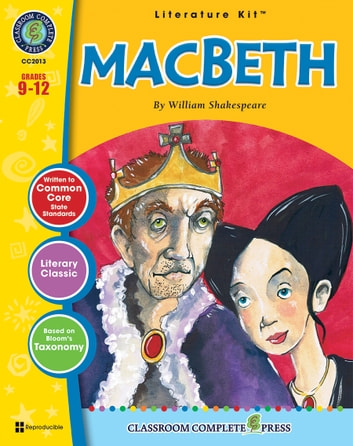 Macbeth - Literature Kit Gr. 9-12 ebook by Gideon Jagged