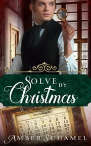 Solve by Christmas ebook by Amber Schamel