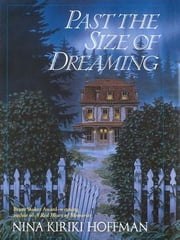 Past the Size of Dreaming ebook by Nina Kiriki Hoffman