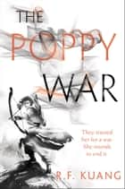 The Poppy War - A Novel 電子書 by R. F Kuang