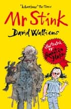 Mr Stink 電子書 by David Walliams, Quentin Blake