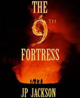 The 9th Fortress ebook by JP JACKSON