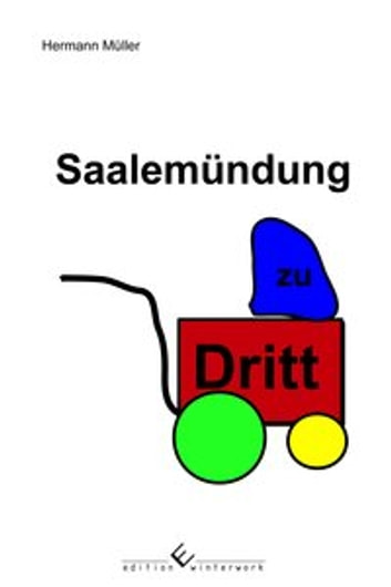 Saalemündung zu Dritt ebook by Hermann Müller