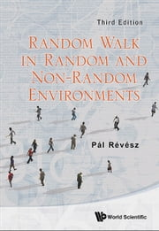 Random Walk in Random and Non-Random Environments ebook by Pál Révész