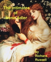 The Intimates of Irene Adler ebook by Rick Russell