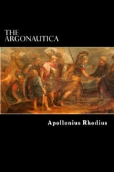 The Argonautica ebook by Apollonius Rhodius