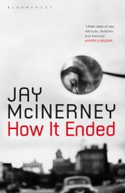 How It Ended ebook by Jay McInerney