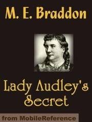 Lady Audley's Secret (Mobi Classics) ebook by Mary Elizabeth Braddon