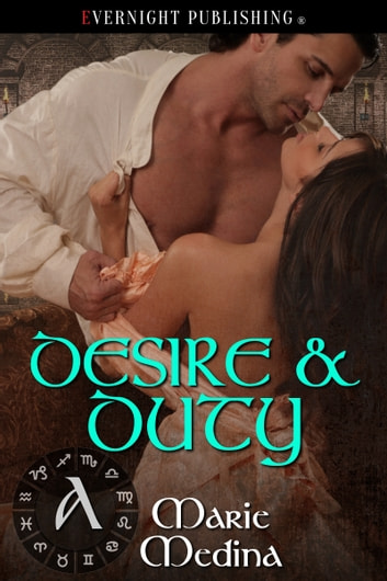 Desire and Duty ebook by Marie Medina