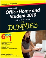 Office Home and Student 2010 All-in-One For Dummies ebook by Peter Weverka
