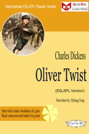 Oliver Twist (ESL/EFL Version) ebook by Qiliang Feng