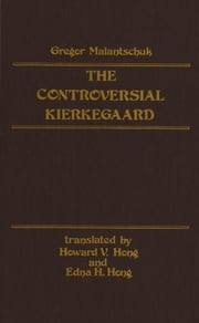 Controversial Kierkegaard ebook by Gregor Malantschuk,Howard Hong,Edna Hong