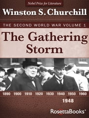 The Gathering Storm - The Second World War, Volume 1 ebook by Winston S. Churchill