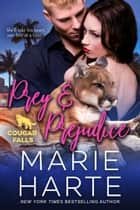 Prey & Prejudice ebook by Marie Harte