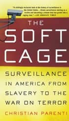 The Soft Cage ebook by Christian Parenti